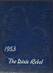 Dixie High School - Rebel Yearbook (Union City, TN) online yearbook collection, 1953 Edition, Page 1