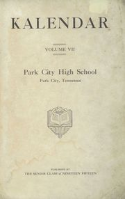 Page 3, 1915 Edition, Park City High School - Kalendar Yearbook (Knoxville, TN) online yearbook collection