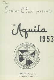 Page 5, 1953 Edition, St Agnes Academy - Markings Yearbook (Memphis, TN) online yearbook collection