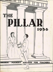 Page 7, 1956 Edition, George Peabody College For Teachers - Pillar Yearbook (Nashville, TN) online yearbook collection
