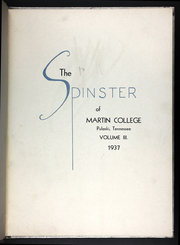 Page 5, 1937 Edition, Martin Methodist College - Spinster Yearbook (Pulaski, TN) online yearbook collection