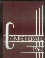 1962 Edition, San Lorenzo High School - Confederate Yearbook (San Lorenzo, CA)