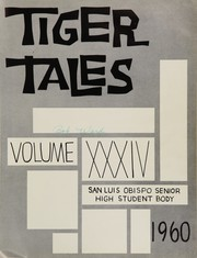 Page 5, 1960 Edition, San Luis Obispo High School - Tiger Tales Yearbook (San Luis Obispo, CA) online yearbook collection