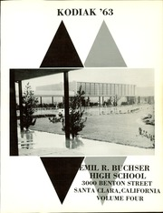 Page 5, 1963 Edition, Buchser High School - Kodiak Yearbook (Santa Clara, CA) online yearbook collection