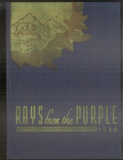 1938 Edition, Lassen Union High School - Rays Yearbook (Susanville, CA)