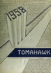 1958 Edition, Tehachapi High School - Tomahawk Yearbook (Tehachapi, CA)