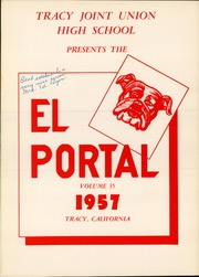 Page 5, 1957 Edition, Tracy High School - El Portal Yearbook (Tracy, CA) online yearbook collection