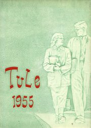 1955 Edition, Tranquillity High School - Tule Yearbook (Tranquillity, CA)