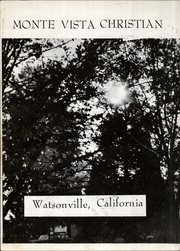 Page 6, 1972 Edition, Monte Vista Christian High School - Yearbook (Watsonville, CA) online yearbook collection