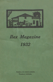 Woodland High School - Ilex Yearbook (Woodland, CA) online yearbook collection, 1932 Edition, Page 1