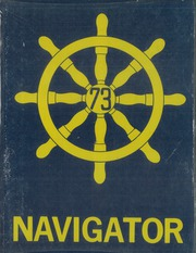1973 Edition, Chester Nimitz Middle School - Navigator Yearbook (Huntington Park, CA)