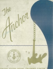 Page 1, 1973 Edition, US Naval Training Center - Anchor Yearbook (San Diego, CA) online yearbook collection