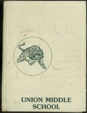 1986 Edition, Union Middle School - Tigers Parade Yearbook (San Jose, CA)