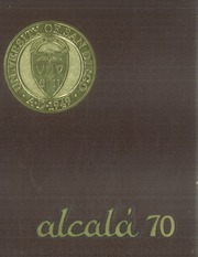 1970 Edition, University of San Diego - Alcala Yearbook (San Diego, CA)