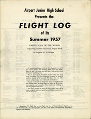 Page 3, 1957 Edition, Airport Junior High School - Flight Log Yearbook (Los Angeles, CA) online yearbook collection