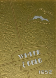 Page 1, 1952 Edition, Siskiyou Union High School - White and Gold Yearbook (Weed, CA) online yearbook collection