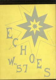 Page 1, 1957 Edition, Thomas Starr King Middle School - Echoes Yearbook (Los Angeles, CA) online yearbook collection