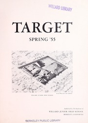 Page 3, 1955 Edition, Willard Middle School - Target Yearbook (Berkeley, CA) online yearbook collection