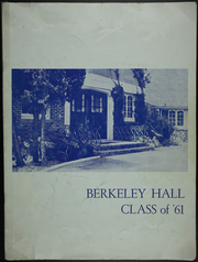 Page 1, 1961 Edition, Berkeley Hall School - Yearbook (Beverly Hills, CA) online yearbook collection