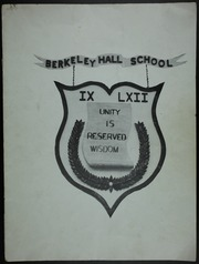 1962 Edition, Berkeley Hall School - Yearbook (Beverly Hills, CA)