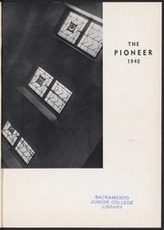 Page 5, 1940 Edition, Sacramento City College - Pioneer Yearbook (Sacramento, CA) online yearbook collection