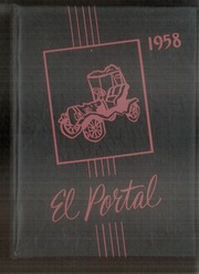 1958 Edition, Fresno Union Academy - El Portal Yearbook (Fresno, CA)