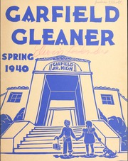 Garfield Junior High School - Gleaner Yearbook (Berkeley, CA) online yearbook collection, 1940 Edition, Page 1