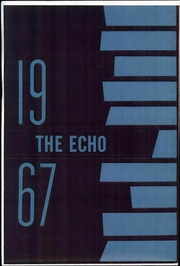 1967 Edition, Redlands Christian School - Echo Yearbook (Redlands, CA)