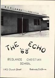 Page 7, 1968 Edition, Redlands Christian School - Echo Yearbook (Redlands, CA) online yearbook collection