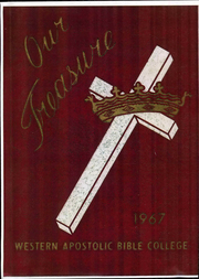 1967 Edition, Western Apostolic Bible College - Our Treasure Yearbook (Stockton, CA)