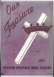 1971 Edition, Western Apostolic Bible College - Our Treasure Yearbook (Stockton, CA)