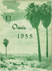 1955 Edition, Twentynine Palms High School - El Oasis Yearbook (Twentynine Palms, CA)