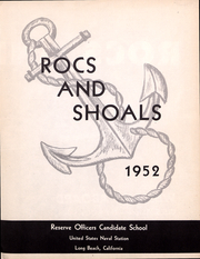 Page 4, 1952 Edition, Reserve Officers Candidate School - Rocs and Shoals Yearbook (Long Beach, CA) online yearbook collection