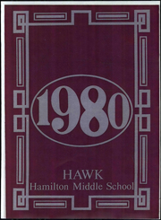 1980 Edition, Hamilton Middle School - Hawk Yearbook (Stockton, CA)