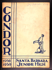 Page 1, 1959 Edition, Santa Barbara Junior High School - Condor Yearbook (Santa Barbara, CA) online yearbook collection