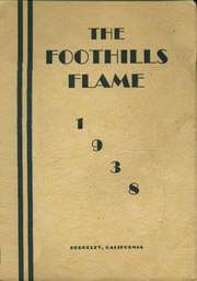 1938 Edition, California School for the Deaf - Foothills Flame Yearbook (Berkeley, CA)