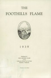 Page 5, 1939 Edition, California School for the Deaf - Foothills Flame Yearbook (Berkeley, CA) online yearbook collection