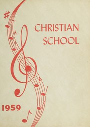 Page 1, 1959 Edition, Inglewood Christian School - Yearbook (Inglewood, CA) online yearbook collection
