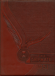 1951 Edition, Lynwood Academy - Shipmate Yearbook (Lynwood, CA)