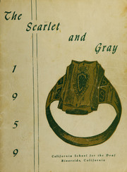 1959 Edition, California School for the Deaf - Scarlet and Gray Yearbook (Riverside, CA)