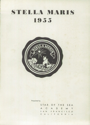 Page 5, 1955 Edition, Star of the Sea Academy - Stella Maris Yearbook (San Francisco, CA) online yearbook collection