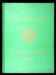 1970 Edition, St Catherines Military School - Yearbook (Anaheim, CA)