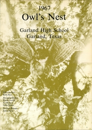 Page 5, 1967 Edition, Garland High School - Owls Nest Yearbook (Garland, TX) online yearbook collection