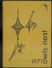1971 Edition, Garland High School - Owls Nest Yearbook (Garland, TX)