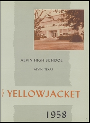 Page 5, 1958 Edition, Alvin High School - Yellow Jacket Yearbook (Alvin, TX) online yearbook collection