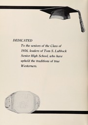 Page 10, 1956 Edition, Lubbock High School - Westerner Yearbook (Lubbock, TX) online yearbook collection