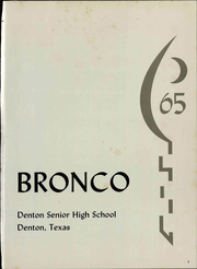 Page 5, 1965 Edition, Denton High School - Bronco Yearbook (Denton, TX) online yearbook collection