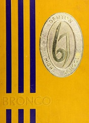 Page 1, 1967 Edition, Denton High School - Bronco Yearbook (Denton, TX) online yearbook collection