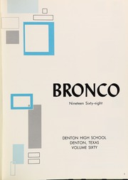 Page 5, 1968 Edition, Denton High School - Bronco Yearbook (Denton, TX) online yearbook collection