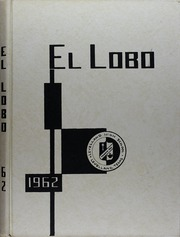 1962 Edition, Levelland High School - El Lobo Yearbook (Levelland, TX)